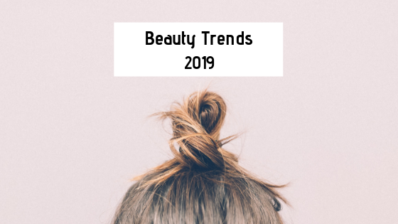Beauty Trends 2019 (3)